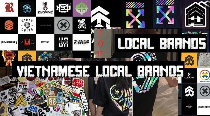17 local brand ở Việt Nam nổi tiếng nhất (update 2020)
