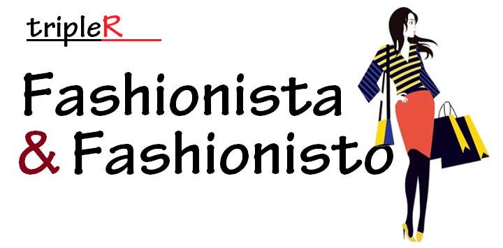 Fashionista và Fashionisto là gì?